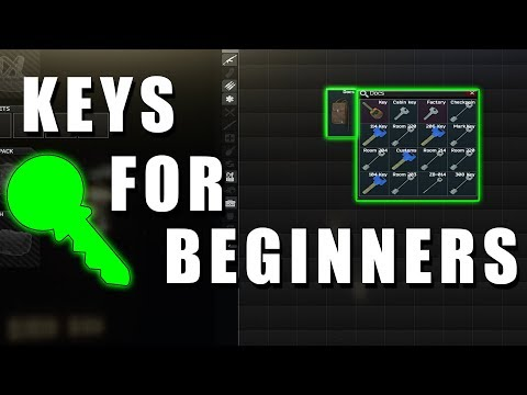 Key Guide For Beginners | Escape From Tarkov
