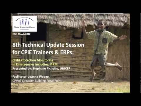 CPWG - Technical Update Session 8: Child Protection Monitoring including MRM