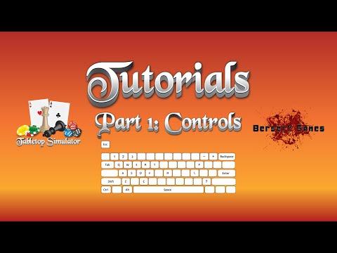 Tabletop Simulator Tutorial Series Part 1: Controls