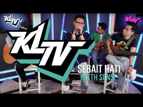 #KLTV_MY : 6ixth Sense - Sebait Hati
