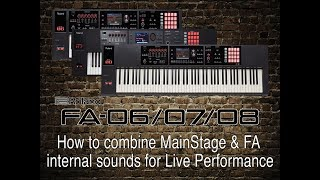 Roland FA-06/07/08 - How to combine MainStage & FA  internal sounds for Live Performance