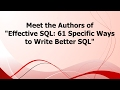 """Meet the authors of """"Effective SQL: 61 Specific Ways to Write Better SQL"""""""