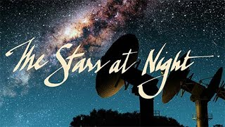 Sizzle Reel - The Stars At Night