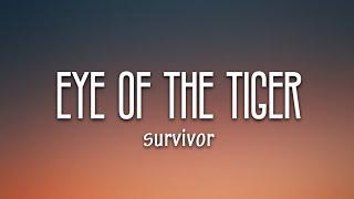 Survivor - Eye Of The Tiger (Lyrics)