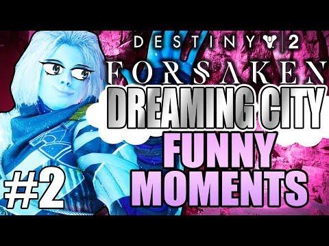 FUNNY DREAMING CITY HIGHLIGHTS! FUNNIEST! | Funny Destiny 2 Forsaken Gameplay Part 2