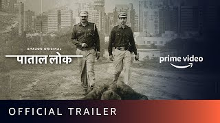 Paatal Lok पाताल लोक  - Official Trailer | Amazon Original | 15th May 2020