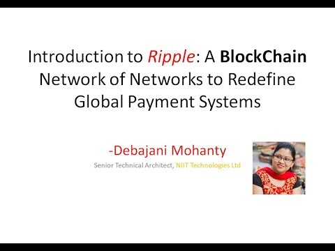 Introduction to Ripple: The most scalable BlockChain Framework From Concept to Implementation