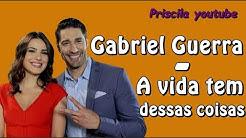 Gabriel Guerra - A vida tem dessas coisas (Letra) (Tema da Luísa e Afonso) - As Aventuras de Poliana