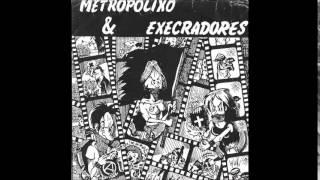 Metropolixo e Execradores (Split EP Completo)