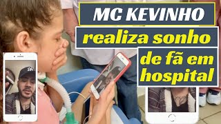 Baixar Kevinho grava mensagem de apoio à paciente de síndrome rara