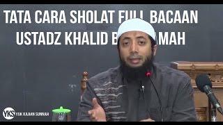 Download Tata Cara SHALAT Full - Ustadz Khalid Basalamah MA #FiqihIbadah Mp3
