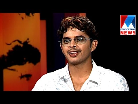 S. Sreesanth speaks about his career - NereChowe | Archive  | Manorama News