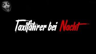 Taxifahrer bei Nacht | Horror Creepypasta German / Deutsch