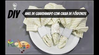 DIY: ANÉIS DE GUARDANAPO COM CAIXA DE FÓSFORO