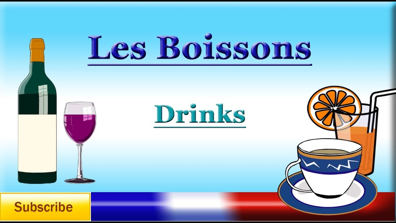 French Lesson 22 - Learn French Food Vocabulary (Drinks / beverages) - Les boissons