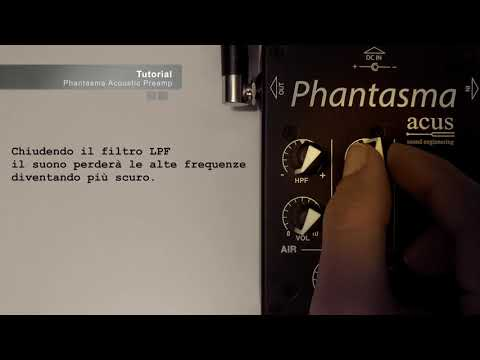 Tutorial Acus Phantasma Preamp By Nico Di Battista (With English Subtitles)