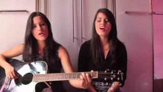 Unconditionally Katy Perry acoustic cover (Clécia e Cléo)