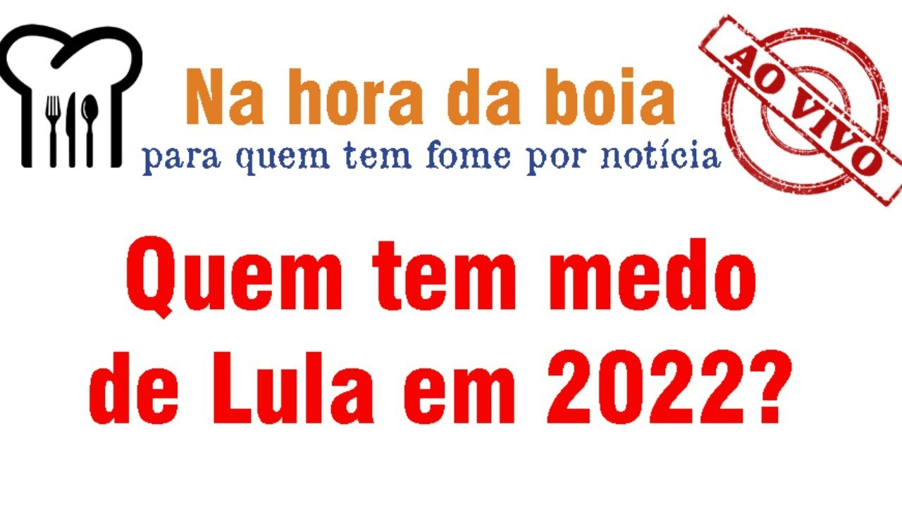 """Na hora da boia - STF """"trabalha"""" para limpar nome de Lula para 2022"""
