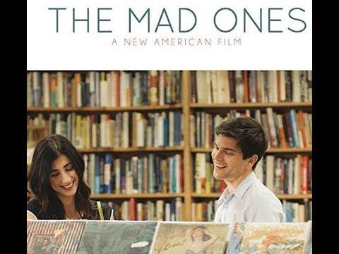Download The Mad Ones (2017) | Full Movie | Anthony Gioe | Dana DeLorenzo | Lavrenti Lopes