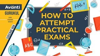 Practical Exams TIPS & TRICKS | How to Attempt Practical Exams