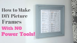 How to Make DIY Picture Frames With No Power Tools - DIY Tutorial - Thrift Diving Video