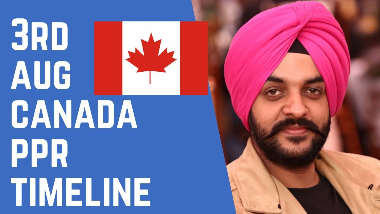 3rd AUG PPR   PPR Request Canada   Canada PPR   Navpreet Singh