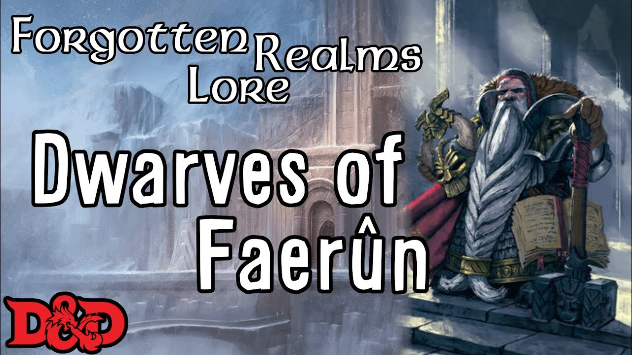 Forgotten Realms Lore - Dwarves