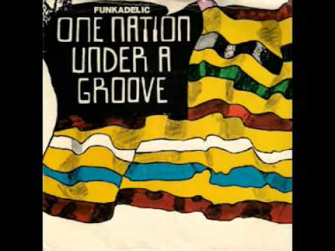 Funkadelic - One Nation Under A Groove (Part 1) [SINGLE EDIT]