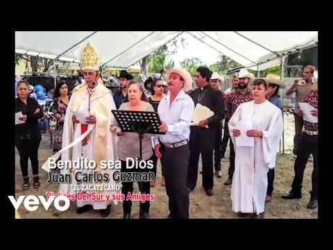 Juan Carlos Guzman - Bendito Sea Dios video official