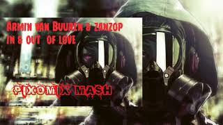 Armin van Buuren & Rev Music - In & Out Of Love(Pixomix Mashup)