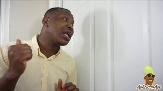 When You Lock Your Room Door At Home - Aphricanace Comedy