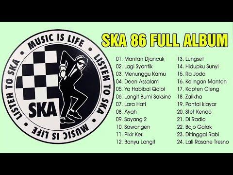 SKA 86 Full Album Regga Music Enak Didengar