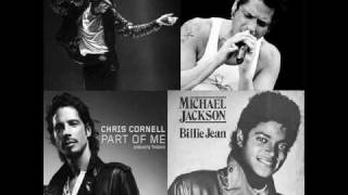 Chris Cornell vs Michael Jackson - Billie Jean Ain