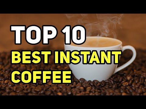 Best Instant Coffee 2020 – Latest Reviews Of Top 10 Best Instant Coffee Brands