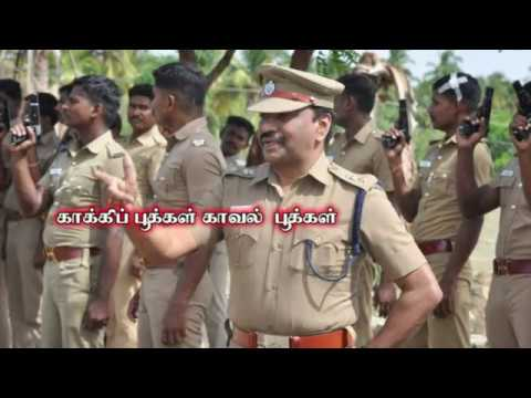 "The Police Song ""Kaakki Pookkal Kaaval Pookkal"""