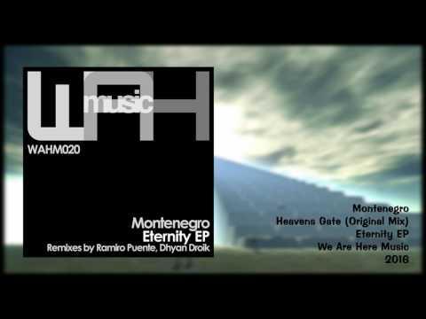 Montenegro - Heavens Gate (Original Mix) [We Are Here Music]