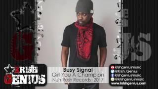 Busy Signal - Girl You A Champion [Future Riddim] March 2017