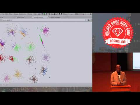 Wicked Good Ruby 2013 - Machine Learning with Ruby