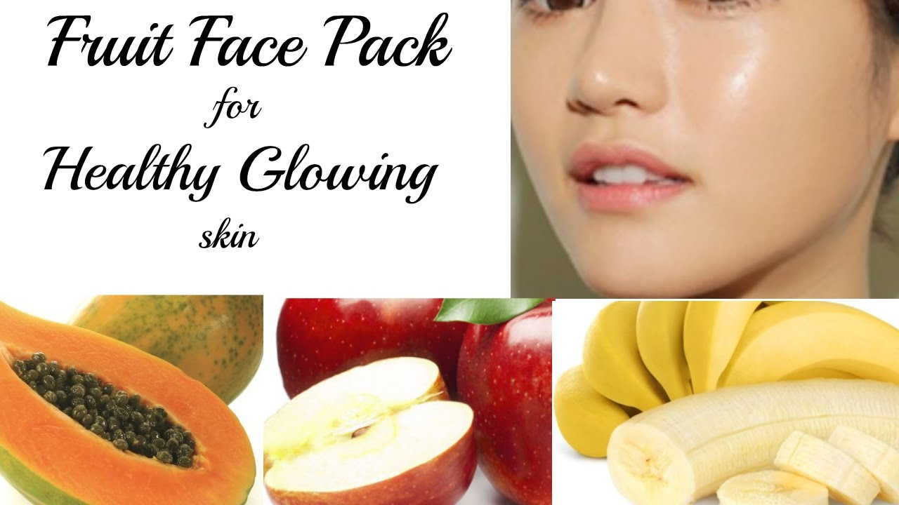 Summer Fruit Facial Pack For Healthy Glowing & Spotless Skin  Beauty Tips