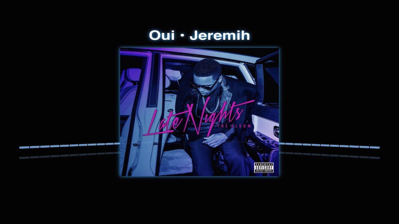 Oui - Jeremih (HQ) - YouTube