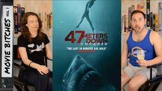 47 Meters Down Uncaged | Movie Review | MovieBitches Ep 225