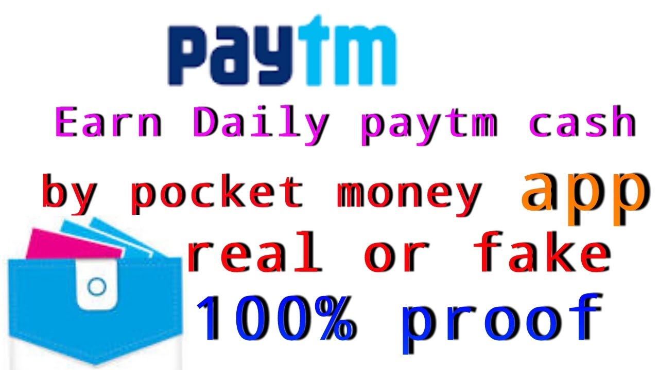 earn daily paytm cash by pocket money apps real or fake 100 proof 2017 youtube