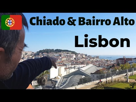 Chiado and Bairro Alto | Incredible sights of Lisbon