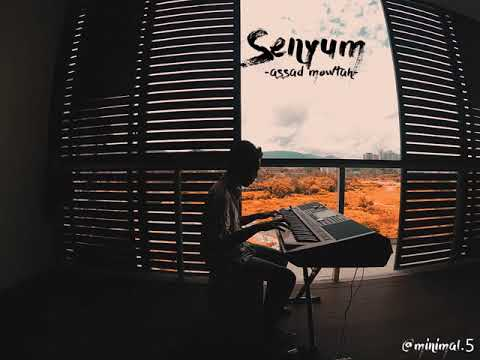 Senyum - As'ad Motawh (Piano cover)