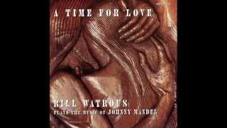 "Bill Watrous-""A Time For Love"""