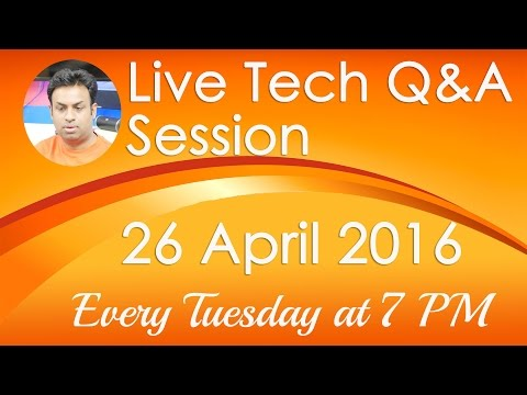 #128 Live Tech Q&A Session with Geekyranjit - 26 April
