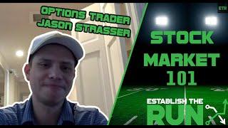 Stock Market 101 With Professional Options Trader Jason Strasser   Establish The Run Podcast Ep69