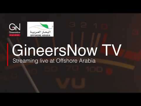 GineersNow TV Streaming Live at Offshore Arabia