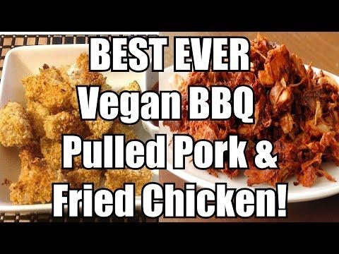 BEST Vegan Fried Chicken  BBQ Pulled Pork Recipe (Low fat, salt
