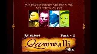 Greatest Qawwali Hits Songs   Part 2   Nusrat Fateh Ali Khan   Rahat Fateh Ali Khan